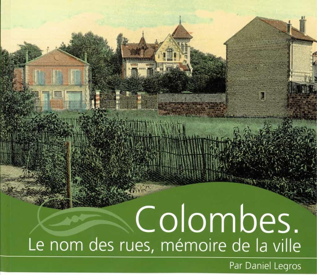 Livre - Colombes. Le nom des rues, mémoire de la ville.