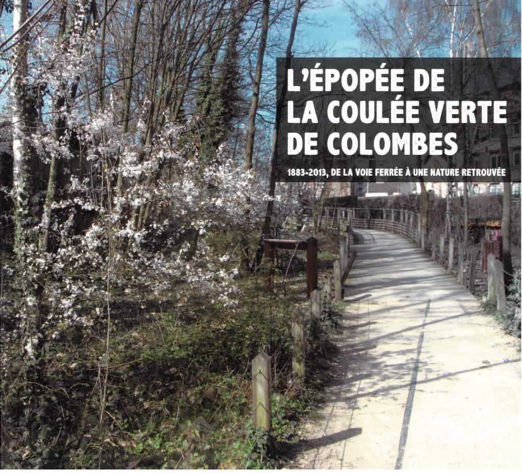 Livre - L'épopée de la coulée verte de Colombes.