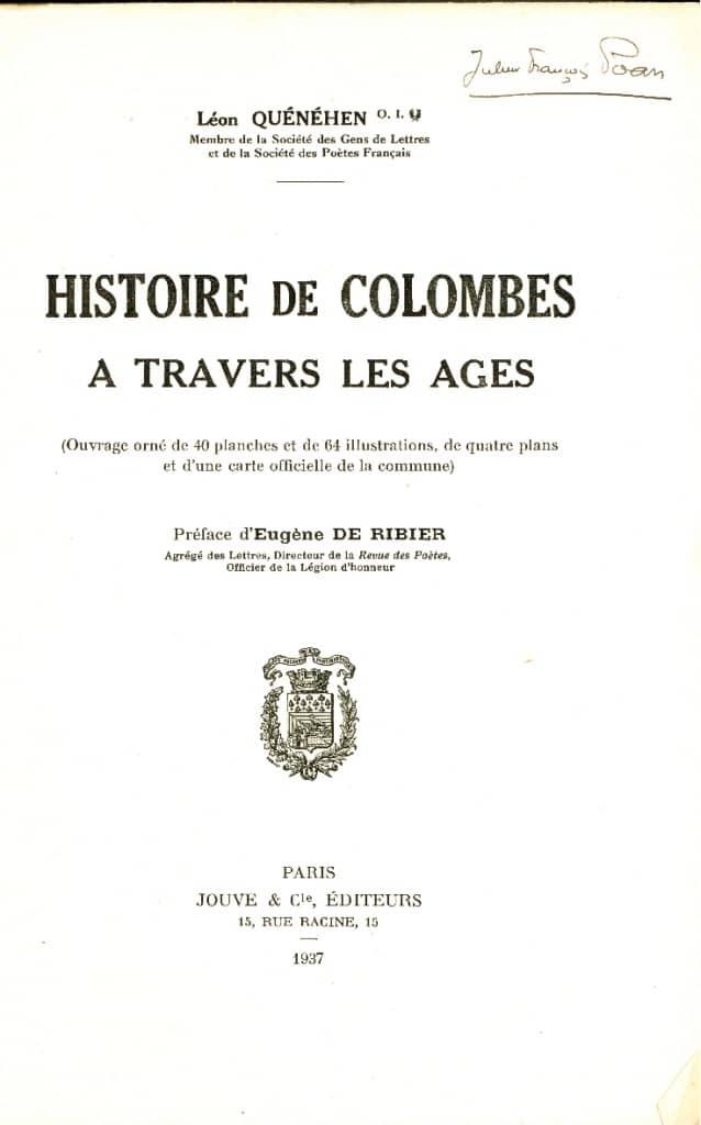 Livre - Histoire de Colombes à travers les âges. Léon Quénéhen.