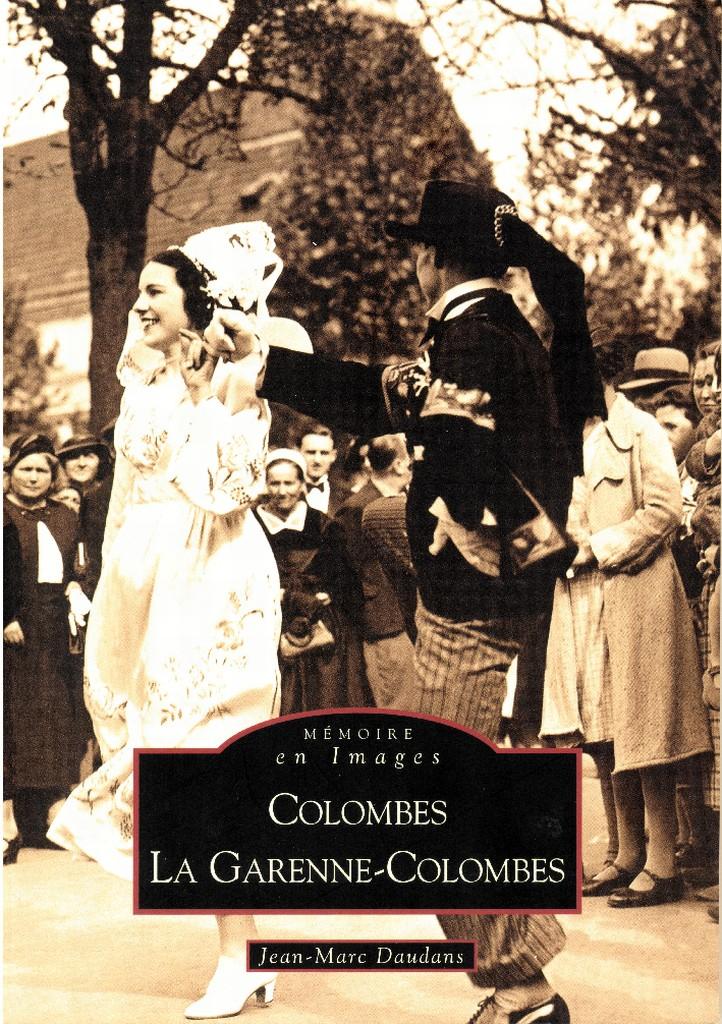 Livre - Mémoire en images - Colombes La Garenne-Colombes.